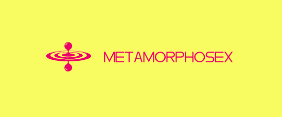 Metamorphosex